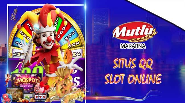 Situs QQ Slot Online